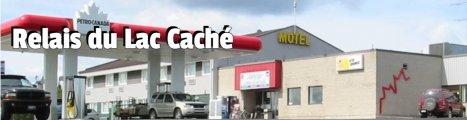 Le Dépanneur Motel du Relais Lac Caché