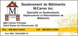 Soulèvement De Bâtiment Michel Caron Inc.