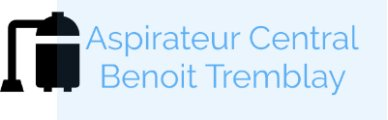 Aspirateur Central Benoit Tremblay