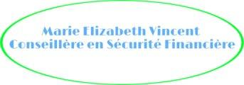 Marie Elizabeth Vincent Conseillère en Sécurité Financière