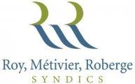 Roy Métivier Roberge Syndics
