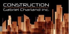 Construction Gabriel Charland Inc.