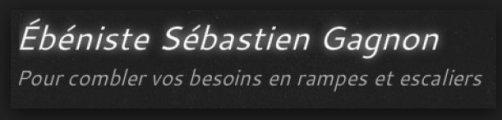 Sébastien Gagnon Ebéniste