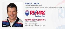 Mario Tassé Courtier Immobilier RE/MAX DE L'AVENIR M.T.