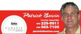 Patrick Boivin Courtier Immobilier Sutton Humania
