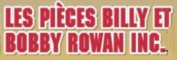 Les Pièces Billy et Bobby Rowan Inc.